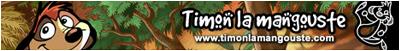 Timon la Mangouste